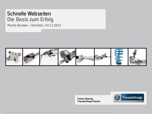Schnelle Webseiten    Die Basis zum Erfolg     Martin Keckeis – Dornbirn, 24.11.2012                                      ...