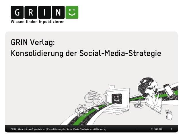 GRIN Verlag:Konsolidierung der Social-Media-StrategieGRIN · Wissen finden & publizieren | Konsolidierung der Social-Media-...