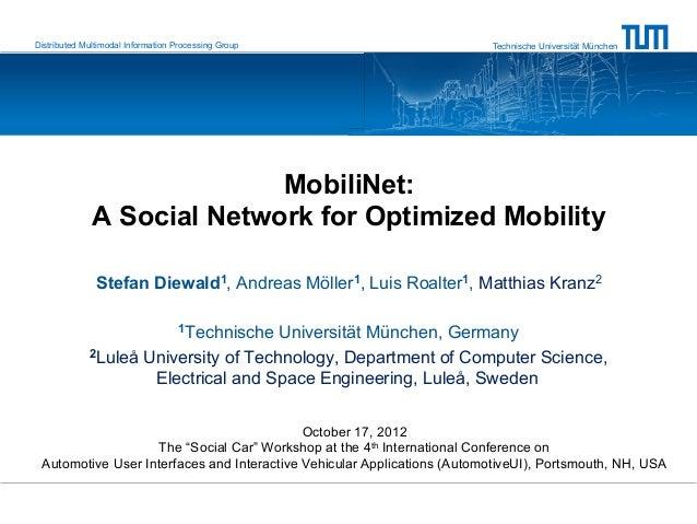Distributed Multimodal Information Processing Group                      Technische Universität München                   ...