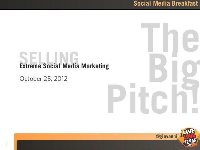 Selling Social Media - Social Media Breakfast