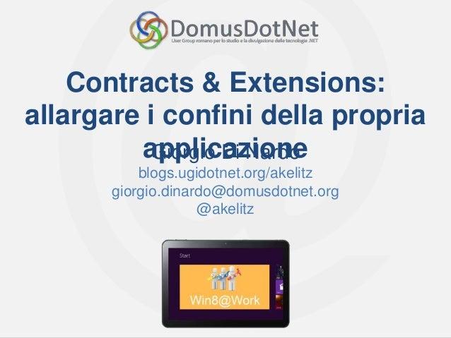 Contracts & Extensions: allargare i confini della propria applicazione (Win8@work)