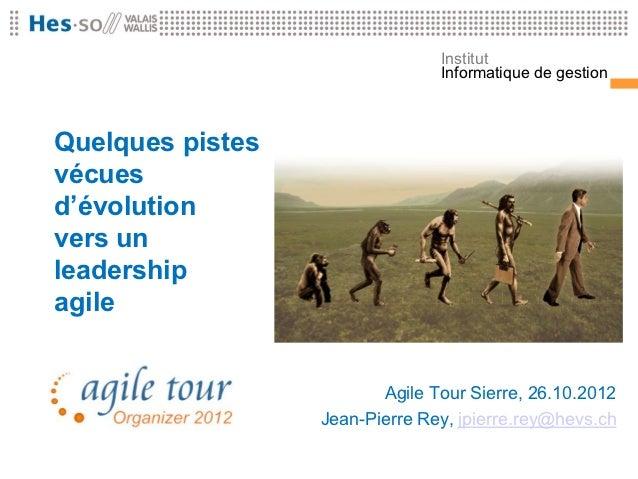 Agile Tour 2012 (Sierre) - Keynote
