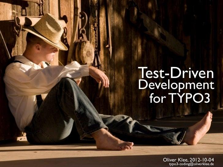 Test-Driven Development for TYPO3 @ T3CON12DE