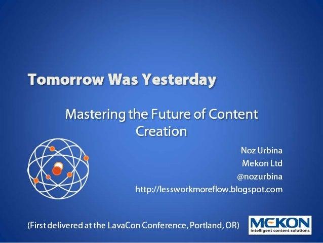 Tomorrow Was Yesterday: Mastering the Future of Content [NozUrbina]