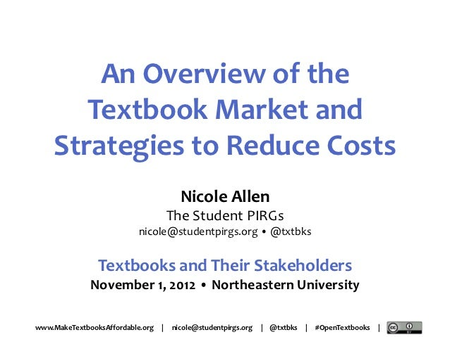 An Overview of the Textbook Market and Strategies to Reduce Costs (11/1/12, Northeastern University)