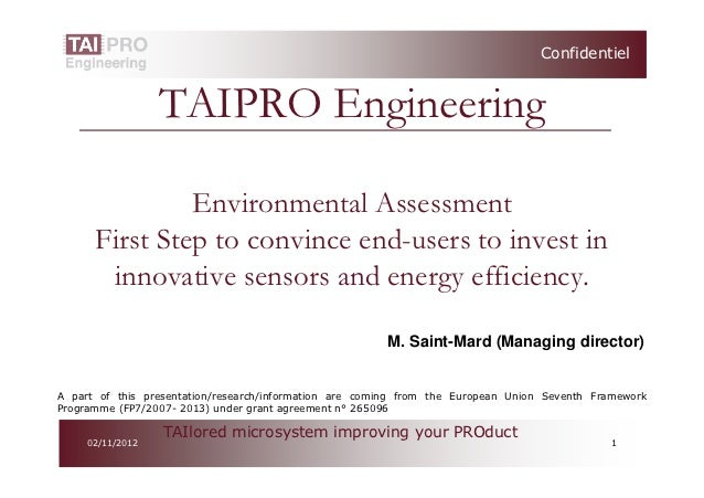 Confidentiel                  TAIPRO Engineering               Environmental Assessment      First Step to convince end-us...
