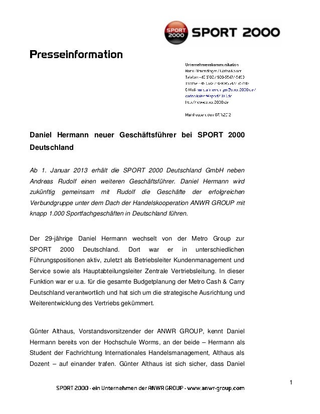 Daniel Hermann neuer Geschäftsführer bei SPORT 2000DeutschlandAb 1. Januar 2013 erhält die SPORT 2000 Deutschland GmbH neb...