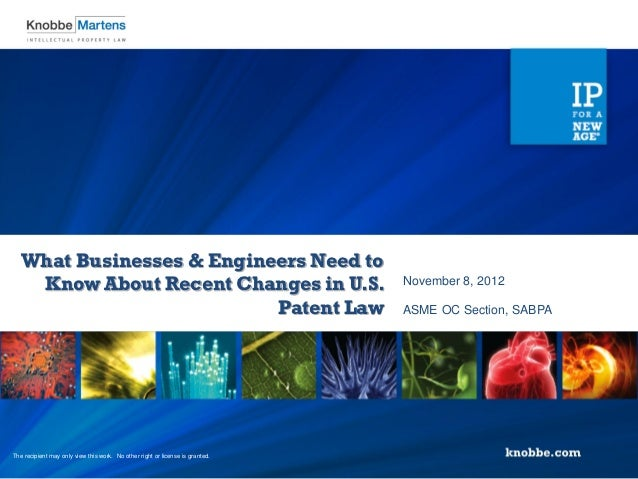 What Businesses & Engineers Need to Know About Recent Changes in U.S. Patent Law