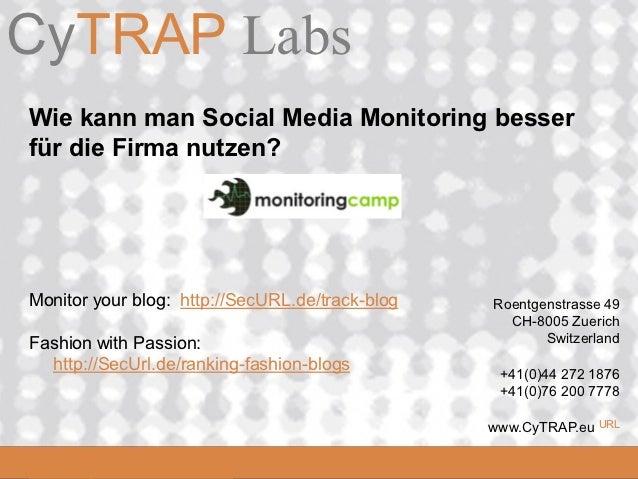 CyTRAP LabsCyTRAP.eu Wie kann man Social Media Monitoring besser für die Firma nutzen? Monitor your blog: http://SecURL.de...