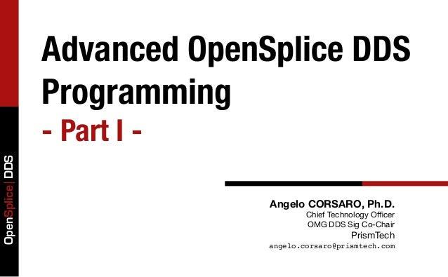 Advanced OpenSplice Programming - Part I