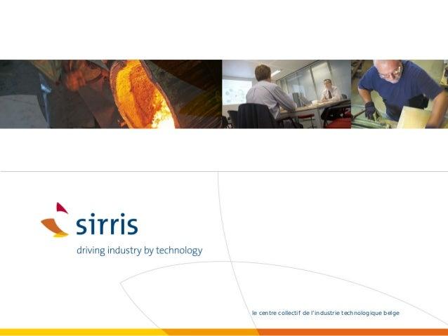 le centre collectif de l'industrie technologique belge