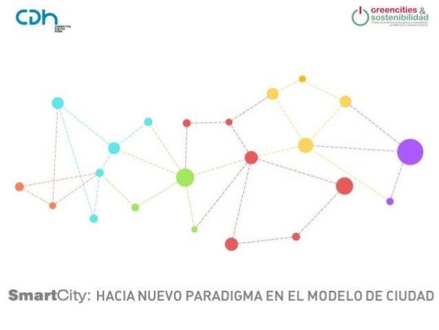 SmartCity: hacia un nuevo paradigma en el modelo de ciudad