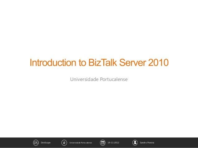 Introduction to BizTalk Server 2010