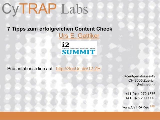 CyTRAP Labs               Software die denCyTRAP.eu      Online Buzz misst 7 Tipps zum erfolgreichen Content Check        ...
