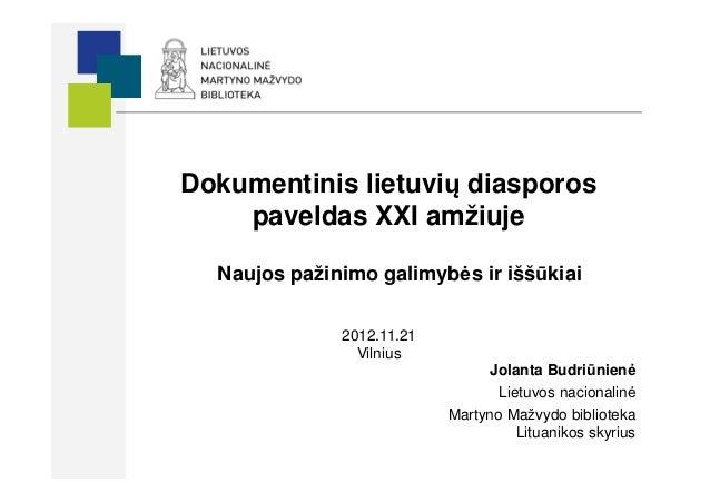 Dokumentinis lietuvių diasporos paveldas XXI amžiuje
