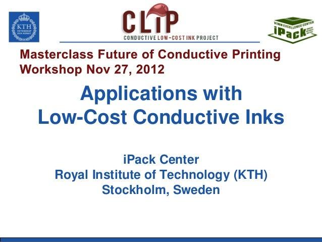 2012 11-27-masterclass-conductive-inks-kth