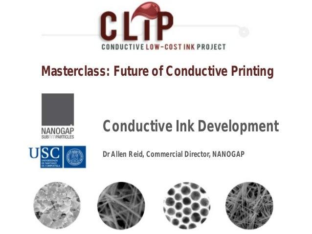 2012 11-27-masterclass-conductive-inks-nanogap