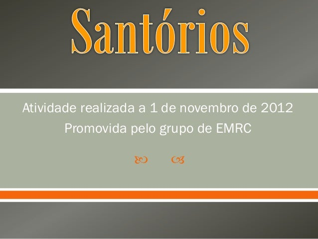 2012 11-27 - santórios