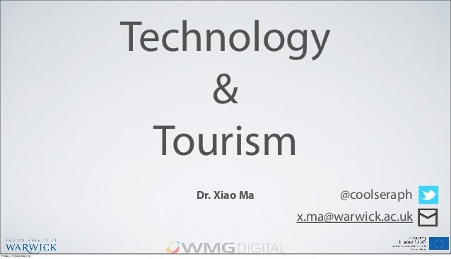 Technology and Tourism - 2012.11.28.Malvern