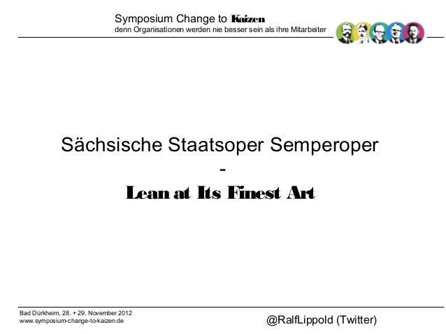 2012 11-28 symposium-changetokaizensemperoperleanofitsfinestart