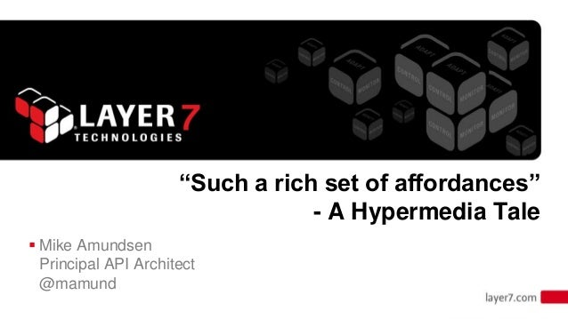 """""""Such a rich set of affordances"""" - A Hypermedia Tale - Mike Amundsen's Presentation from Defrag Conference"""