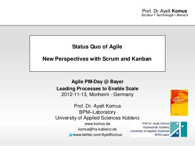 Prof. Dr. Ayelt Komus                                             Struktur  Technologie  Mensch           Status Quo of ...