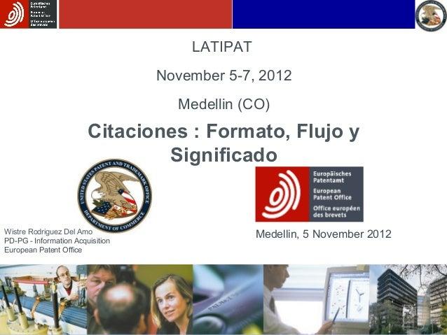 LATIPAT                                  November 5-7, 2012                                    Medellin (CO)              ...
