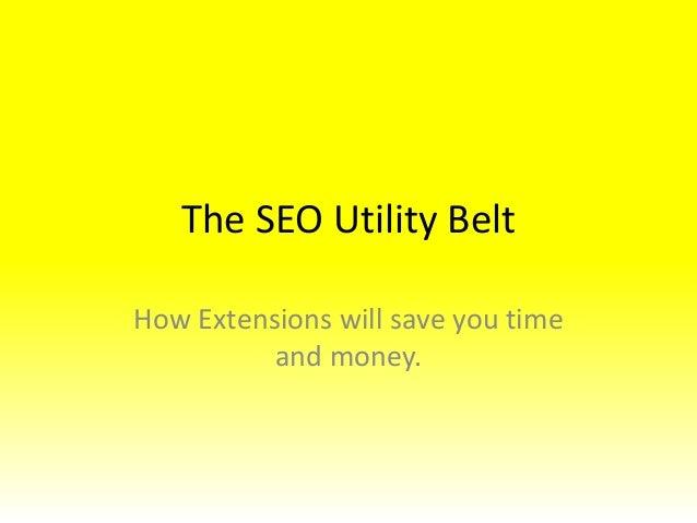 The SEO Utility Belt