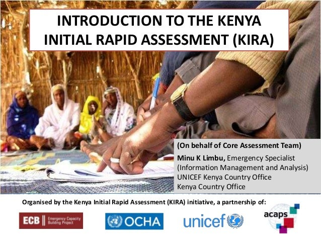 INTRODUCTION TO THE KENYA       INITIAL RAPID ASSESSMENT (KIRA)    Nairobi, 30 Sept – 5 Oct 2012                          ...