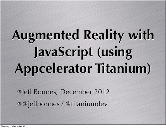Augmented Reality with JavaScript and Appcelerator Titanium