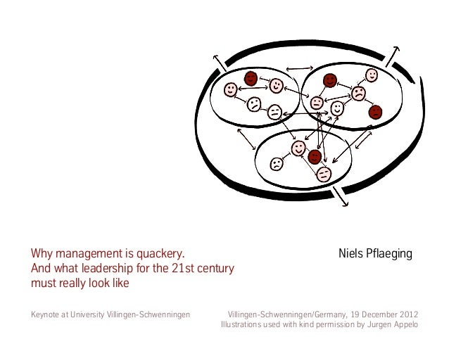 Why management is quackery.                                                     Niels PflaegingAnd what leadership for the...