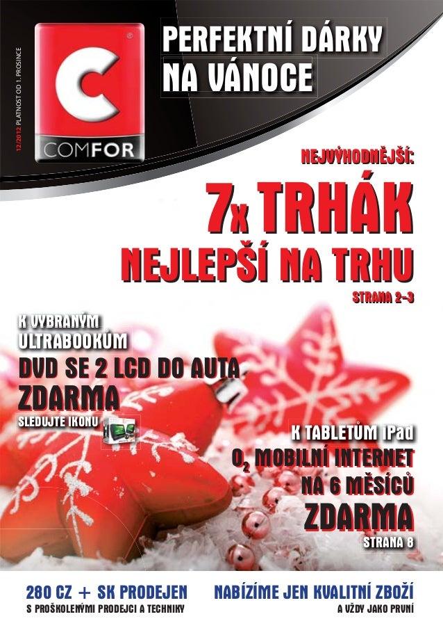 PERFEKTNÍ DÁRKY12/2012 PLATNOST OD 1. PROSINCE                                                               NA VÁNOCE    ...