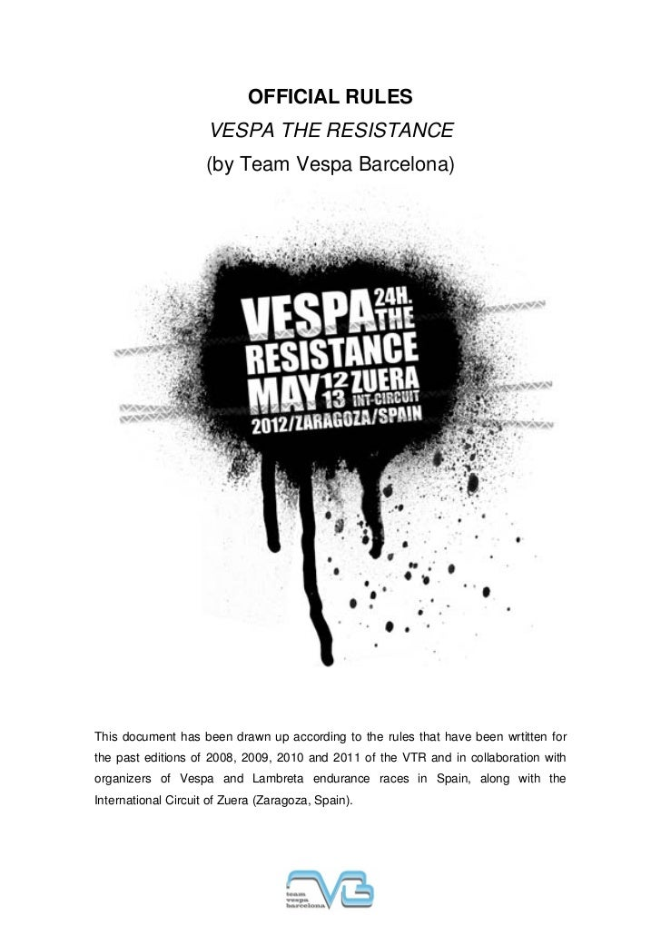 OFFICIAL RULES                     VESPA THE RESISTANCE                     (by Team Vespa Barcelona)This document has bee...