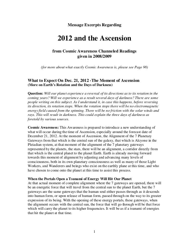 Message Excerpts Regarding                    2012 and the Ascension                 from Cosmic Awareness Channeled Readi...