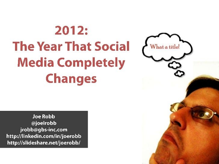 2012: The Year Social Media Changes, Completely