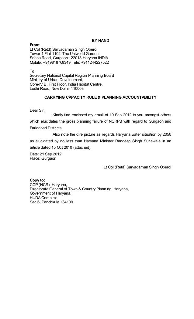 BY HAND From: Lt Col (Retd) Sarvadaman Singh Oberoi Tower 1 Flat 1102, The Uniworld Garden, Sohna Road, Gurgaon 122018 Har...