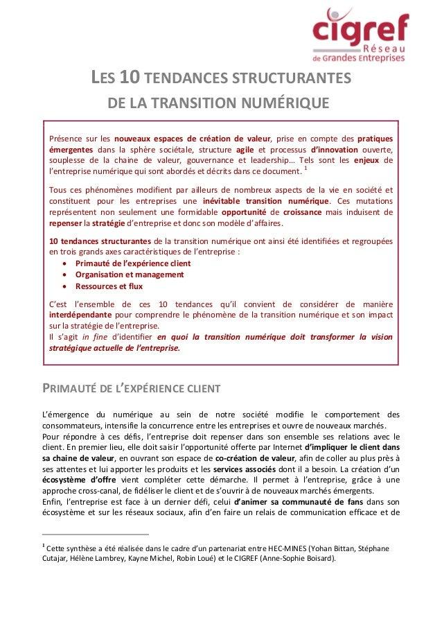 LES 10 TENDANCES STRUCTURANTES DE LA TRANSITION NUMÉRIQUE Présence sur les nouveaux espaces de création de valeur, prise e...