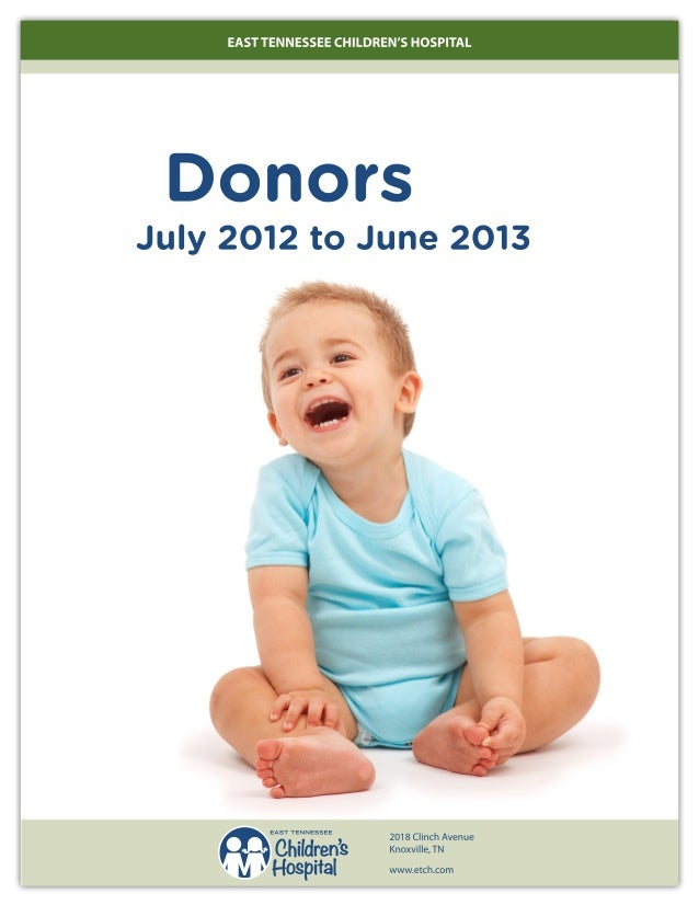 2013 Donor Report - East Tennessee Children's Hospital