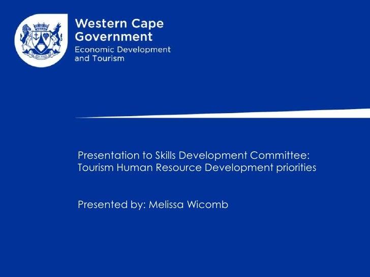 Presentation to Skills Development Committee: Tourism HRD Priorities