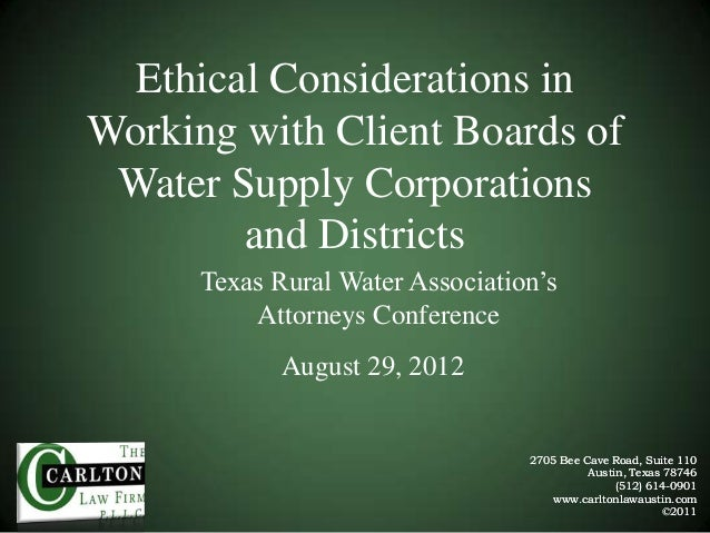 Ethical Considerations in Working with Client Boards of Water Supply Corporations and Districts Texas Rural Water Associat...
