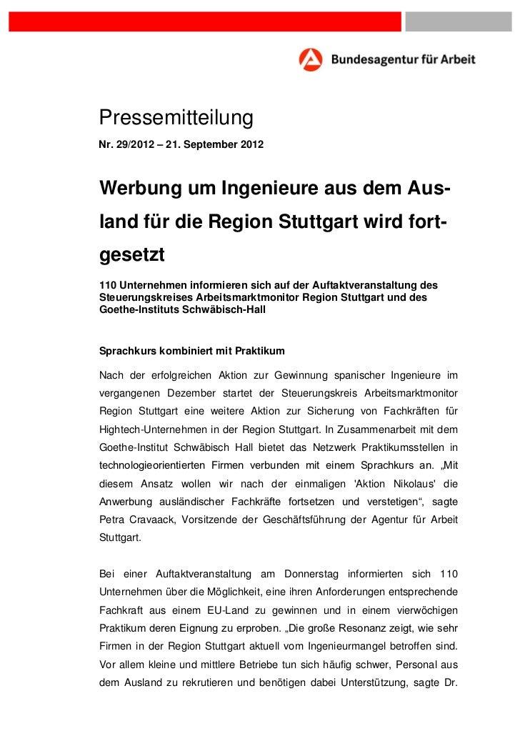 PressemitteilungNr. 29/2012 – 21. September 2012Werbung um Ingenieure aus dem Aus-land für die Region Stuttgart wird fort-...