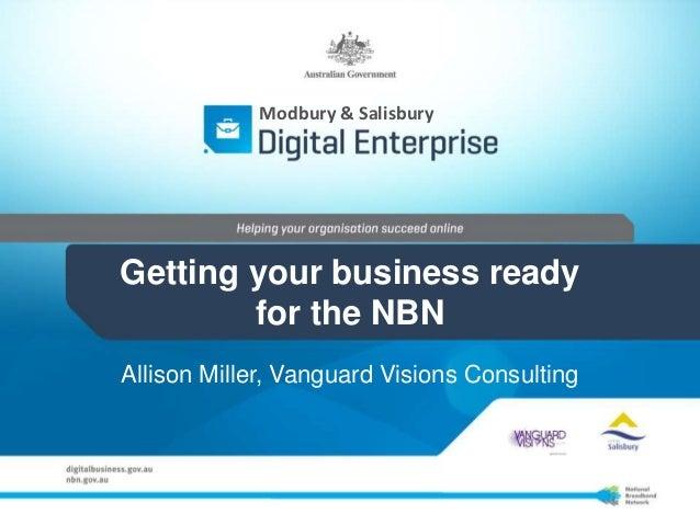 Getting your business ready for the NBN - Salisbury/Modbury Digital Enterprise