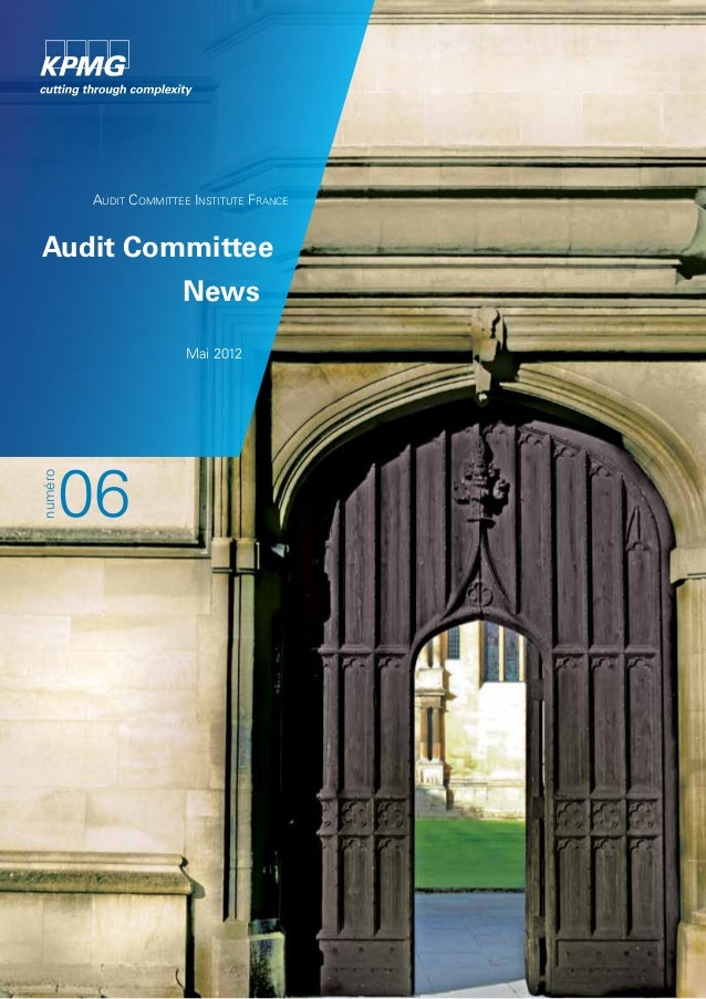 Audit Committee Institute France  Audit Committee  News  Mai 2012  06  numéro