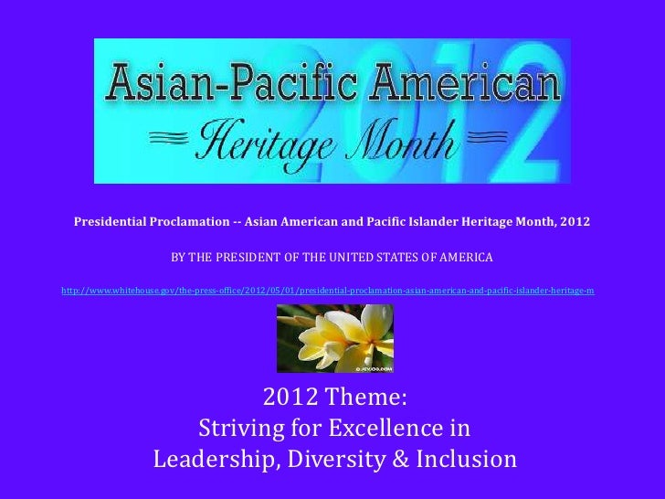 Presidential Proclamation -- Asian American and Pacific Islander Heritage Month, 2012                         BY THE PRESI...