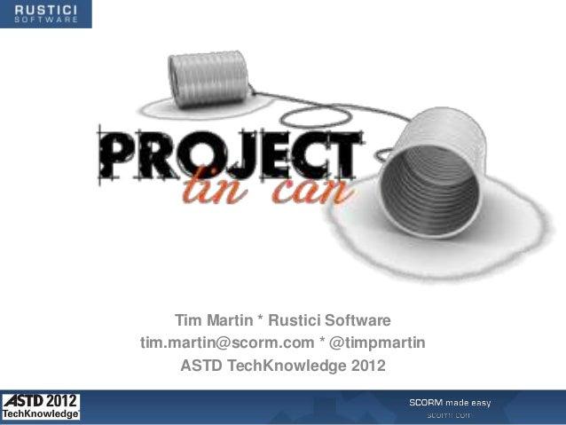 2012 ASTD TechKnowledge – Tim Martin