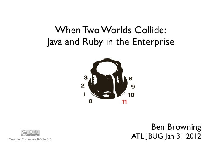 When Two Worlds Collide: Java and Ruby in the Enterprise