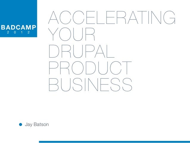 B A DCA MP                    ACCELERATING 2   0   1   2                    YOUR                    DRUPAL                ...