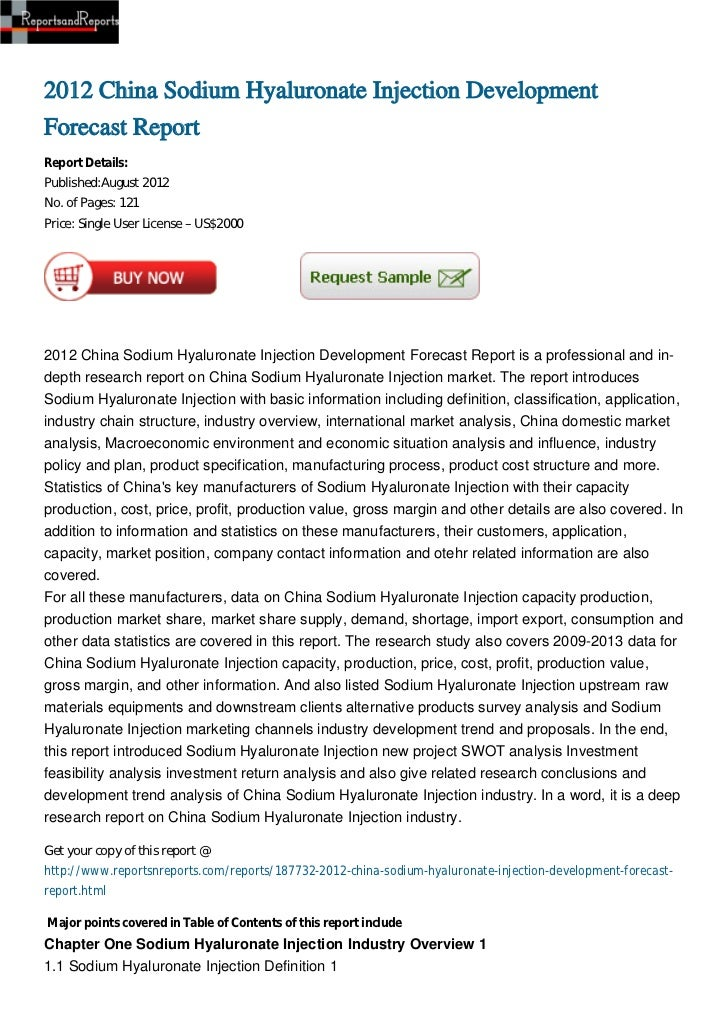 2012 China Sodium Hyaluronate Injection Development Forecast Report