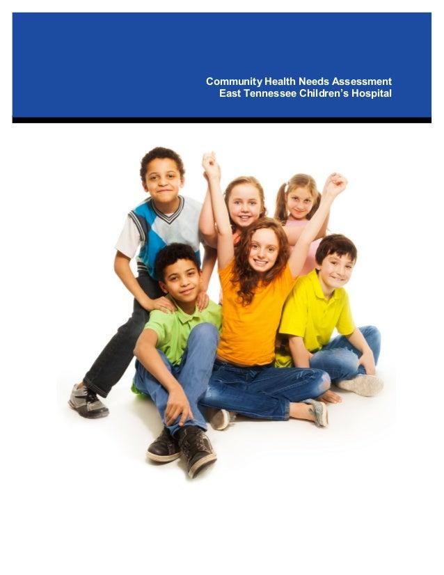 Community Health Needs Assessment East Tennessee Children's Hospital