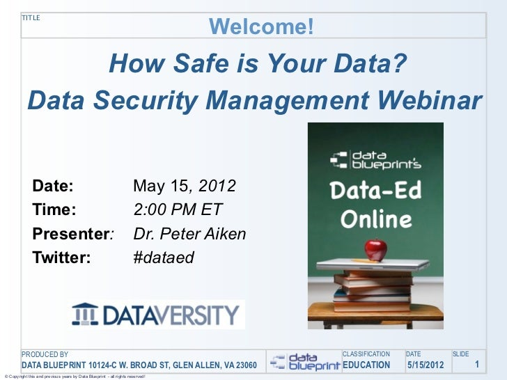 Data-Ed Online: How Safe is Your Data?  Data Security Webinar